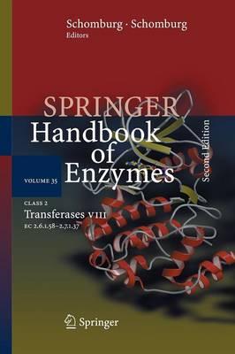 Class 2 Transferases VIII: EC 2.6.1.58 - 2.7.1.37 - Springer Handbook of Enzymes 35 (Paperback)