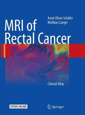 MRI of Rectal Cancer: Clinical Atlas (Paperback)