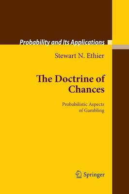 The Doctrine of Chances: Probabilistic Aspects of Gambling - Probability and Its Applications (Paperback)