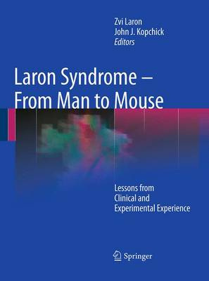 Laron Syndrome - From Man to Mouse: Lessons from Clinical and Experimental Experience (Paperback)