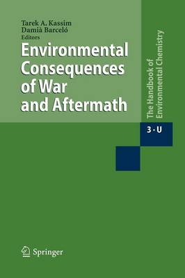 Environmental Consequences of War and Aftermath - Anthropogenic Compounds 3 / 3U (Paperback)