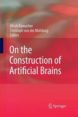 On the Construction of Artificial Brains (Paperback)