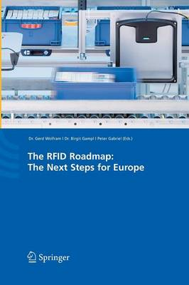 The RFID Roadmap: The Next Steps for Europe (Paperback)