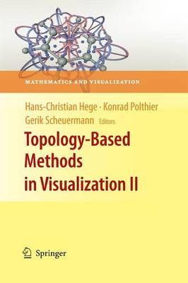 Topology-Based Methods in Visualization II - Mathematics and Visualization (Paperback)