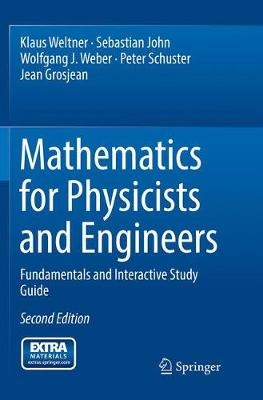 Mathematics for Physicists and Engineers: Fundamentals and Interactive Study Guide (Paperback)