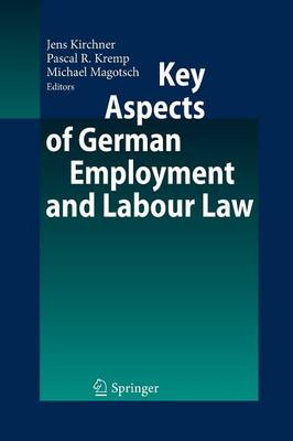 Key Aspects of German Employment and Labour Law (Paperback)