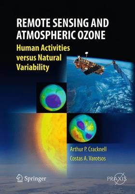 Remote Sensing and Atmospheric Ozone: Human Activities versus Natural Variability - Environmental Sciences (Paperback)