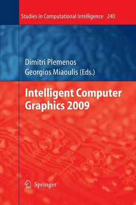 Intelligent Computer Graphics 2009 - Studies in Computational Intelligence 240 (Paperback)