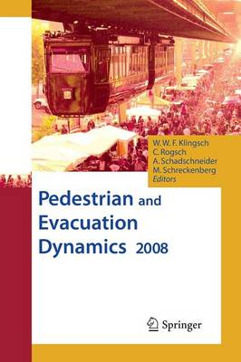 Pedestrian and Evacuation Dynamics 2008 (Paperback)