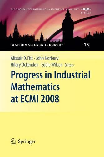 Progress in Industrial Mathematics at ECMI 2008 - Mathematics in Industry 15 (Paperback)