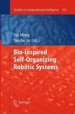 Bio-Inspired Self-Organizing Robotic Systems - Studies in Computational Intelligence 355 (Paperback)