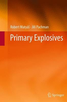 Primary Explosives (Paperback)