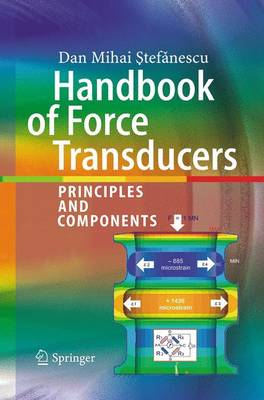 Handbook of Force Transducers: Principles and Components (Paperback)