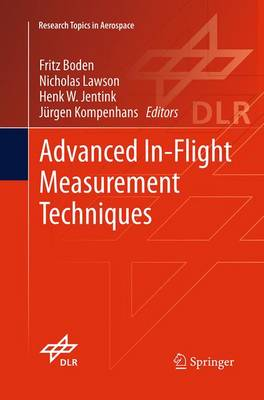 Advanced In-Flight Measurement Techniques - Research Topics in Aerospace (Paperback)