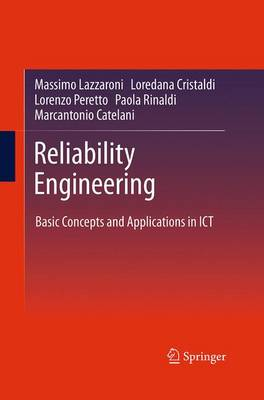 Reliability Engineering: Basic Concepts and Applications in ICT (Paperback)