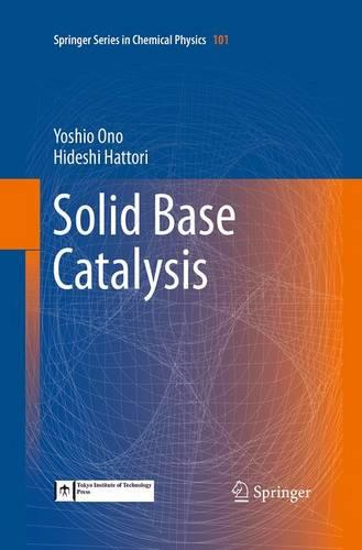 Solid Base Catalysis - Springer Series in Chemical Physics 101 (Paperback)