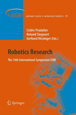 Robotics Research: The 14th International Symposium ISRR - Springer Tracts in Advanced Robotics 70 (Paperback)