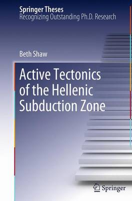 Active tectonics of the Hellenic subduction zone - Springer Theses (Paperback)