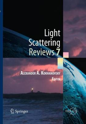 Light Scattering Reviews 7: Radiative Transfer and Optical Properties of Atmosphere and Underlying Surface - Springer Praxis Books (Paperback)