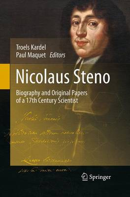 Nicolaus Steno: Biography and Original Papers of a 17th Century Scientist (Paperback)