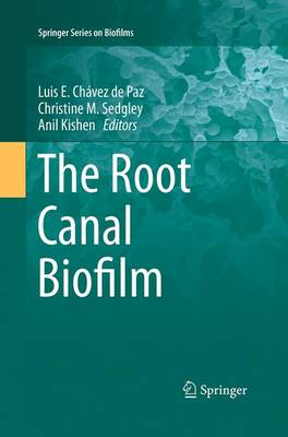 The Root Canal Biofilm - Springer Series on Biofilms 9 (Paperback)