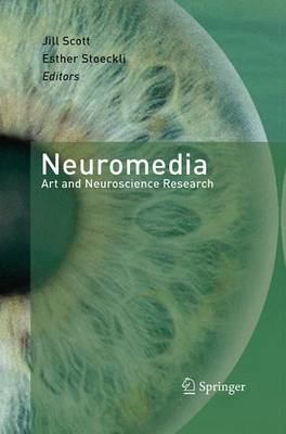 Neuromedia: Art and Neuroscience Research (Paperback)