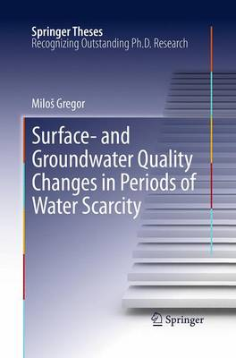 Surface- and Groundwater Quality Changes in Periods of Water Scarcity - Springer Theses (Paperback)