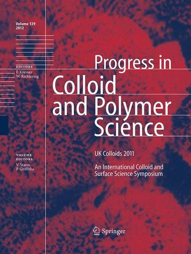 UK Colloids 2011: An International Colloid and Surface Science Symposium - Progress in Colloid and Polymer Science 139 (Paperback)