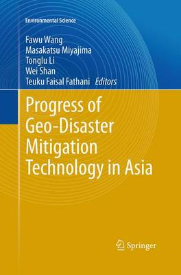 Progress of Geo-Disaster Mitigation Technology in Asia - Environmental Science and Engineering (Paperback)