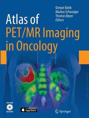 Atlas of PET/MR Imaging in Oncology (Paperback)