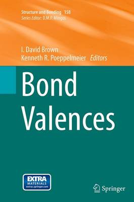 Bond Valences - Structure and Bonding 158 (Paperback)