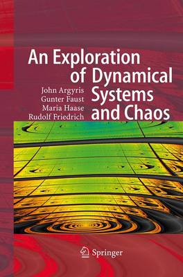 An Exploration of Dynamical Systems and Chaos: Completely Revised and Enlarged Second Edition (Paperback)