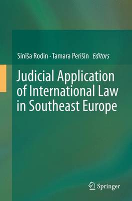 Judicial Application of International Law in Southeast Europe (Paperback)