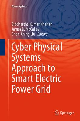 Cyber Physical Systems Approach to Smart Electric Power Grid - Power Systems (Paperback)
