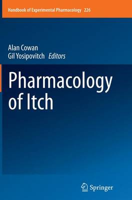 Pharmacology of Itch - Handbook of Experimental Pharmacology 226 (Paperback)