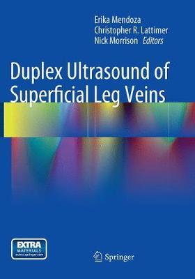 Duplex Ultrasound of Superficial Leg Veins (Paperback)