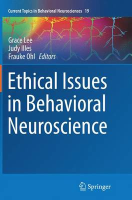 Ethical Issues in Behavioral Neuroscience - Current Topics in Behavioral Neurosciences 19 (Paperback)