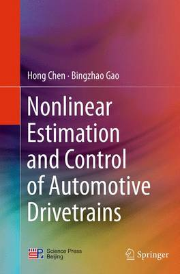 Nonlinear Estimation and Control of Automotive Drivetrains (Paperback)