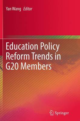 Education Policy Reform Trends in G20 Members (Paperback)
