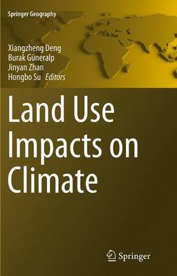 Land Use Impacts on Climate - Springer Geography (Paperback)