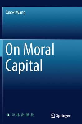 On Moral Capital (Paperback)