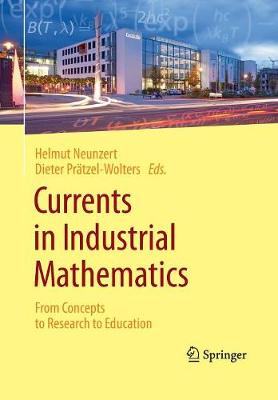 Currents in Industrial Mathematics: From Concepts to Research to Education (Paperback)
