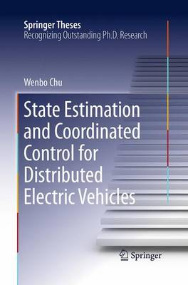 State Estimation and Coordinated Control for Distributed Electric Vehicles - Springer Theses (Paperback)