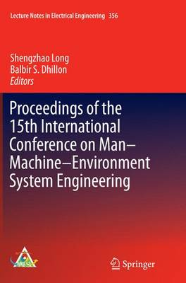 Proceedings of the 15th International Conference on Man-Machine-Environment System Engineering - Lecture Notes in Electrical Engineering 356 (Paperback)