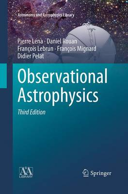 Observational Astrophysics - Astronomy and Astrophysics Library (Paperback)