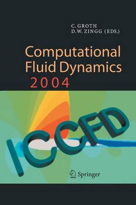 Computational Fluid Dynamics 2004: Proceedings of the Third International Conference on Computational Fluid Dynamics, ICCFD3, Toronto, 12-16 July 2004 (Paperback)