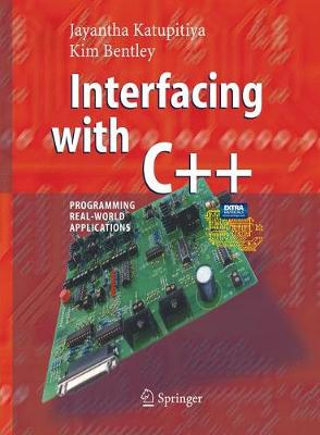 Interfacing with C++: Programming Real-World Applications (Paperback)