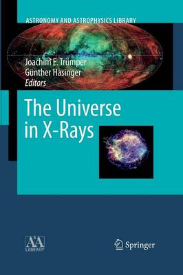 The Universe in X-Rays - Astronomy and Astrophysics Library (Paperback)