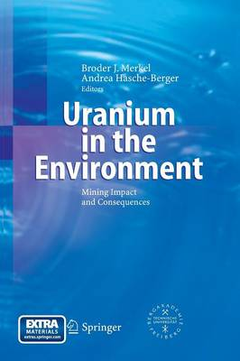 Uranium in the Environment: Mining Impact and Consequences (Paperback)