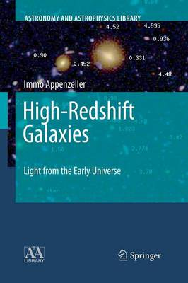High-Redshift Galaxies: Light from the Early Universe - Astronomy and Astrophysics Library (Paperback)